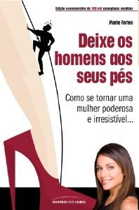DEIXE OS HOMENS AOS SEUS PES - EDICAO COMEMORATIVA