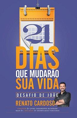 DESAFIO DE JOAO - 21 DIAS QUE MUDARAO SUA VIDA