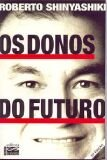 DONOS DO FUTURO, OS