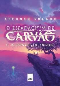 ESPADACHIM DE CARVAO E AS PONTES DE PUZUR, O