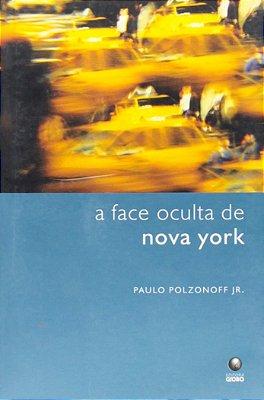 FACE OCULTA DE NOVA YORK, A