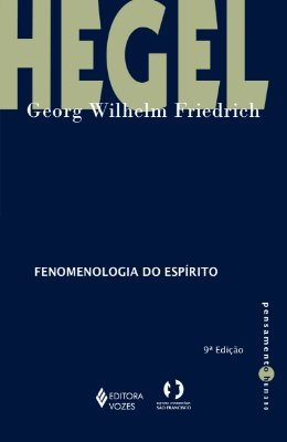 FENOMENOLOGIA DO ESPIRITO - COL. PENSAMENTO HUMANO