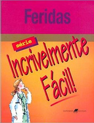 FERIDAS - SERIE INCRIVELMENTE FACIL
