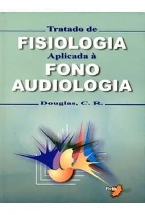 FISIOLOGIA APLICADA A FONOAUDIOLOGIA
