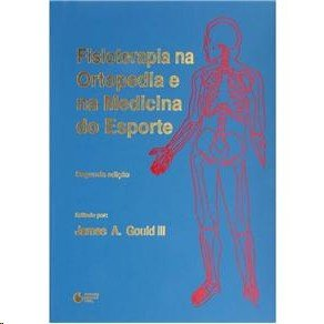 FISIOTERAPIA EM ORTOPEDIA E MEDICINA DO ESPORTE