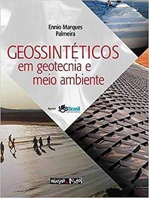 GEOSSINTETICOS EM GEOTECNIA E MEIO AMBIENTE