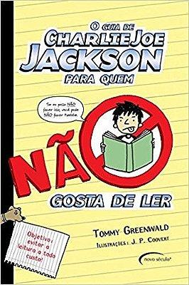 GUIA DE CHARLIE JOE JACKSON PARA QUEM NAO GOSTA DE LER, O