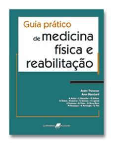 GUIA PRATICO DE MEDICINA FISICA E REABILITACAO