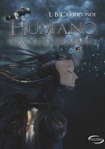 HUMANO, OBSOLETO HUMANO