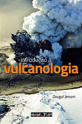 INTRODUCAO A VULCANOLOGIA