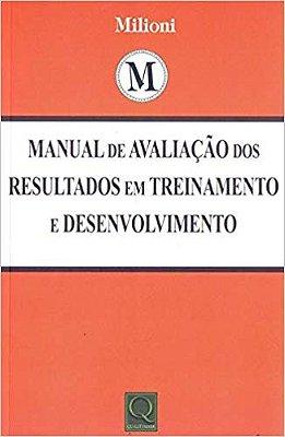 MANUAL DE AVALIACAO DOS RESULTADOS EM TREINAMENTO E DESENVOLVIMENTO