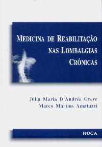 MEDICINA E REABILITACAO NAS LOMBALGEAS CRONICAS