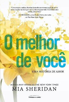 MELHOR DE VOCE, O - UMA HISTORIA DE AMOR