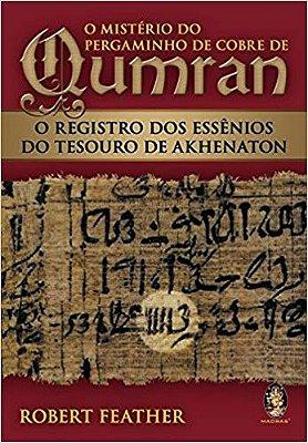MISTERIO DO PERGAMINHO DE COBRE DE QUMRAM, O