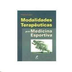 MODALIDADES TERAPEUTICAS EM MEDICINA ESPORTIVA