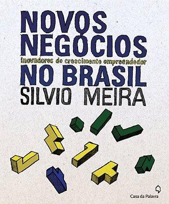 NOVOS NEGOCIOS INOVADORES DE CRESCIMENTO EMPREENDEDOR NO BRASIL