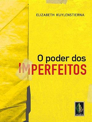 PODER DOS IMPERFEITOS, O