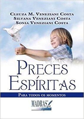 PRECES ESPIRITAS - PARA TODOS OS MOMENTOS