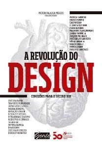 REVOLUCAO DO DESIGN, A - CONEXOES PARA O SECULO XXI
