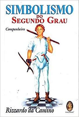SIMBOLISMO DO 2 GRAU (COMPANHEIRO)