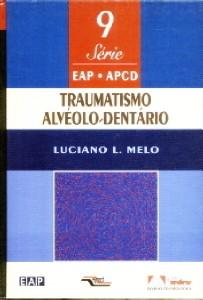 TRAUMATISMO ALVEOLO-DENTARIO - EAP -  VOL. 9