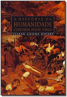 História da Humanidade Contada pelos Vírus
