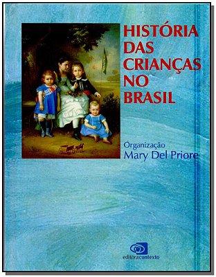 HISTORIA DAS CRIANCAS NO BRASIL