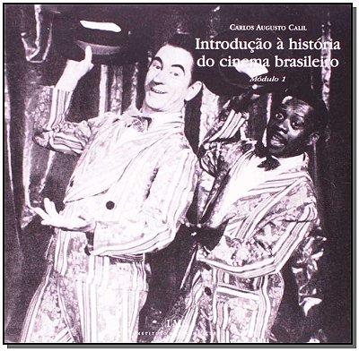 Introdução à História do Cinema Brasileiro - Módulo 1