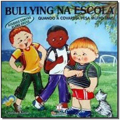 Bullying na Escola - Ataque aos Obesos