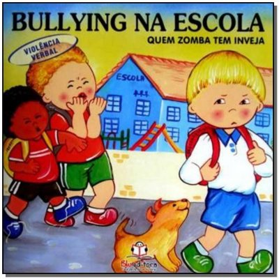 Bullying na Escola - Violencia Verbal