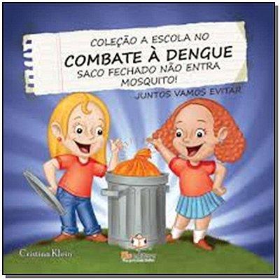 Escola no Combate a Dengue, a - Saco Fechado