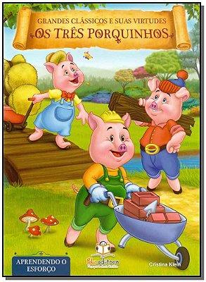 Grandes Classicos e Suas Virtudes - os Três Porquinhos