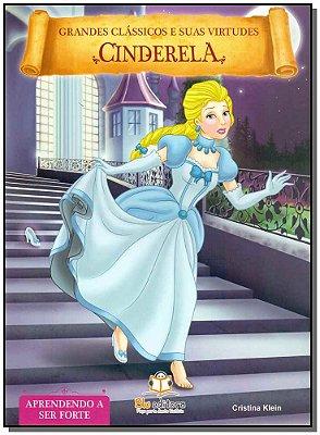 Grandes Clássicos e Suas Virtudes - Cinderela