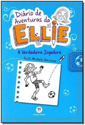 Diário de Aventuras da Ellie - a Verdadeira Jogadora