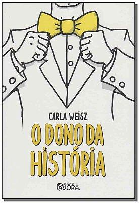 DONO DA HISTORIA, O