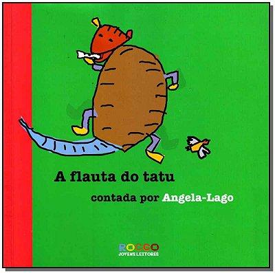 Flauta do Tatu, A