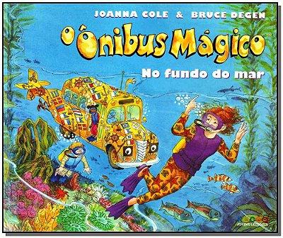 Ônibus Mágico, o - no Fundo do Mar