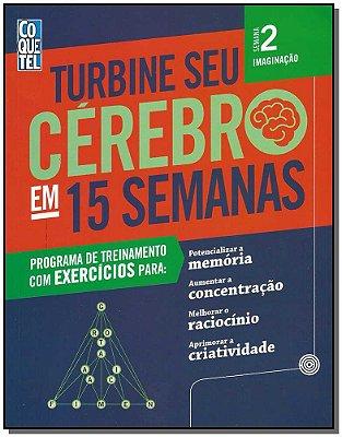 Turbine Seu Cerebro 15 Sem 2