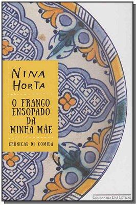 Frango Ensopado da Minha Mae, O
