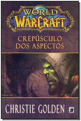 World Of Warcraft - Crepúsculo dos Aspectos