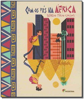 Com os Pés na África
