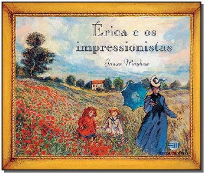 Erica e os Impressionistas