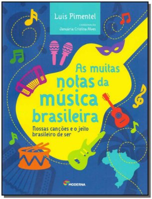 Muitas Notas da Musica Brasileira, As