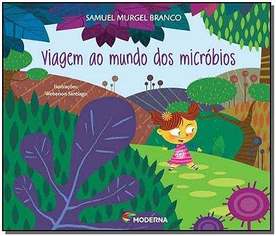 Viagem ao Mundo dos Microbios