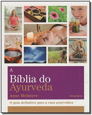 Bíblia do Ayurveda, A