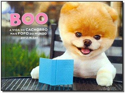 Boo: a Vida de Cachorro Mais Fofo do Mundo