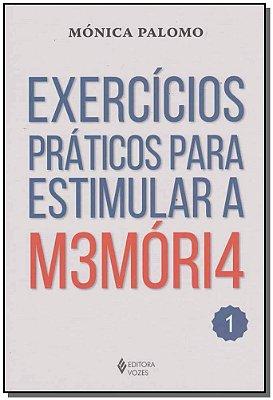 Exercícios Práticos Para Estimular a M3móri4 - 1
