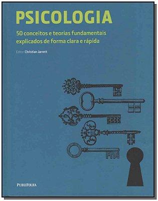 Psicologia - 50 Conceitos e Estilos Fundamentais