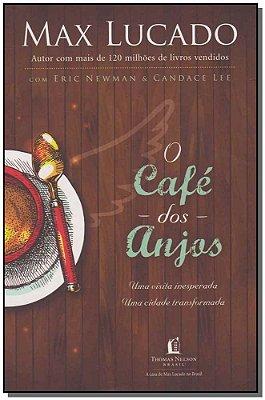 Café dos Anjos, O