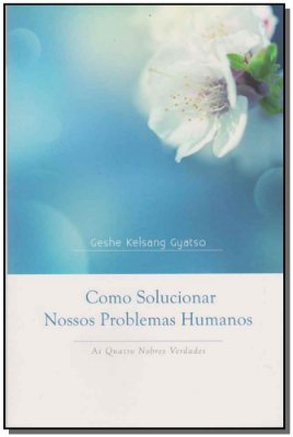 Como Solucionar Nosso Problemas Humanos - Brochura
